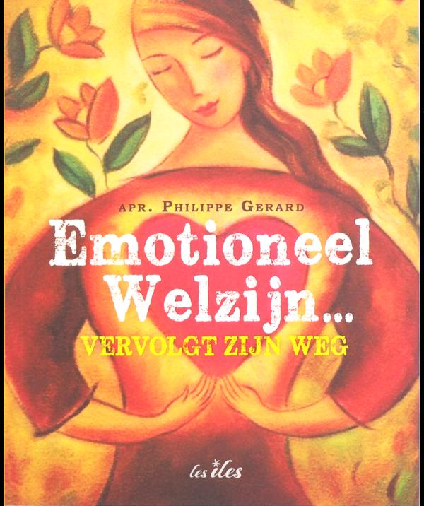 Emotioneel welzijn vervolgt zijn weg